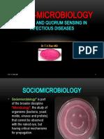 Sociomicrobiology Biofilms and Quorum sensing