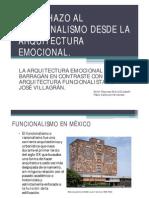 El Rechazo Al Funcionalismo Desde La Arquitectura Emocional