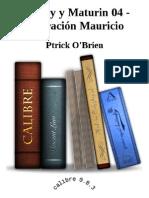 Aubrey y Maturin 04 - Operacion Mauricio - Ptrick O'Brien