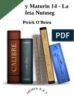 Aubrey y Maturin 14 - La Goleta Nutmeg - Ptrick O'Brien_2