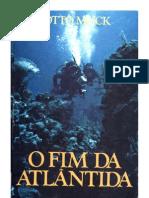 6692040 O Fim Da Atlantida Otto Muck