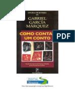 Gabriel Garcia Marquez - Como Contar Um Conto