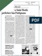 La donna che a Saint Moritz preferisce San Patrignano, Il Giornale, 29.05.2011