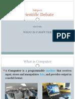 1 Scientific Debate