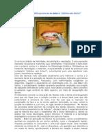 Odontologia Estética promove verdadeira plástica sem bisturi