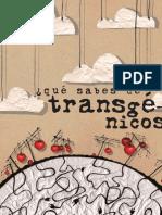 que sabes de transgénicos