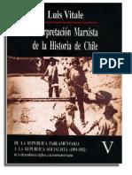 Luis Vitale - Interpretación Marxista De La Historia De Chile ( Tomo V)