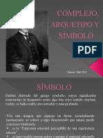 COMPLEJO, ARQUETIPO Y SÍMBOLOS