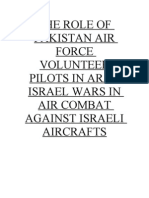 The Role of Pakistan Air Force Volunteer Pilots in Arab Israel Wars in Air Combat Against Israel