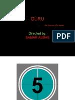 Guru the Leader Samar Abbas