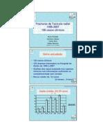 Fracturas da Tacícula radial no Adulto. Nuno Fachada, Venâncio Caleira, Carlos Silva, Helder Maurício