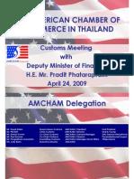 Customs Presentation to H.E. Pradit Apr 24, 09