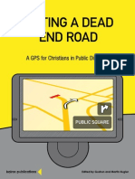 Exiting a Dead End Road a GPS for Christians in Public Discourse Auszug