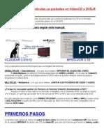 Manual Para Pasar Peliculas Ya Grabadas en VideoCD a DVD