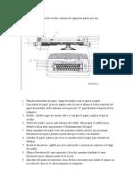 La máquina de escribir contiene las siguientes partes que son