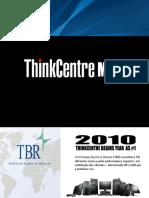 Customer Presentation Think Centre M90z
