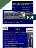 Arthroplasty of  the Interphalangeal and Metacarpophalangeal joints. Leonor Fernandes, Teresa Marques, PedroSimas, Fernando Cruz