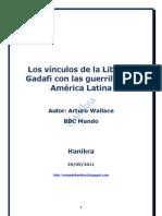 Los vínculos de la Libia de Gadafi con las guerrillas de América Latina