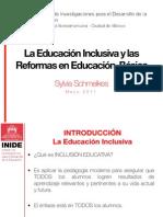 La Educación Inclusiva y las Reformas en Educación  Básica