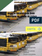 Impacto Ambiental da Rede Rodoviária na cidade de lisboa maio2011-apresentação