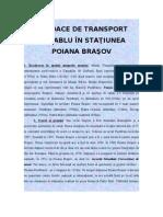 Mijloace de Transport Pe Cablu in Poiana Brasov