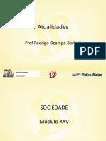 ATUALIDADES - MÓDULO 25 - (Sociedade - Cultura)