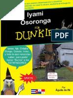 Iyami Osoronga for Dunkies