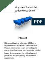 Internet y la evolución del mercadeo electrónico clase 2