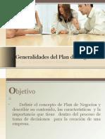 Generalidades del Plan de Negocios Exposición Oral