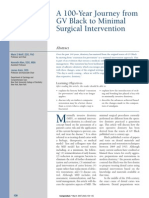 A 100-Year Journey From GV Black to Minimal Surgical Intervention