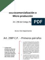 Microcomercialización o Microproducción de droga - Tráfico Ilicito de drogas