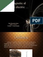 Campul Magnetic Al Curentului Electric