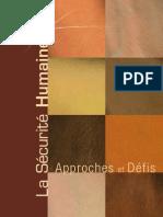 UNESCO La sécurité humaine. Approche et défis. 2009, Pierre Sané Directeur de Publication