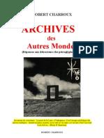 Aventure Mysterieuse Robert Charroux Archives Des Autres Mondes