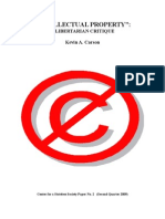 Intellectual Property a Libertarian Critique
