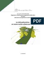 IL Macrolotto Industriale di Prato_Il più grande distretto industriale realizzato in Italia su iniziativa privata_Proposta progettuale_Laboratorio 4_cdl_PPCT_Empoli_2010