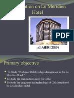 Presentation on CRM of Le Meridien