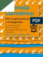 VIII Jornadas Gastronómicas del caragol punxent y el langostino.