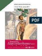 Propgrama Jornadas Lopezvelardeanas 2011