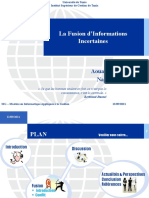 Fusion des Informations Incertaines