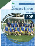 Demografia Federada 2006-2007