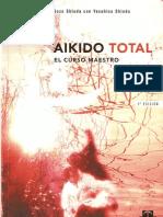 Aikido Total. El Curso Maestro (Gozo Shioda)