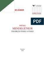 Passo a Passo Inscricao Premio Mendes Junior 2011-02-21