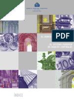 El Banco Central Europeo.el Eurosistema.el Sistema Europeo de Bancos Centrales