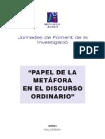 PAPEL DE LA METÁFORA EN EL DISCURSO ORDINARIO