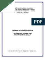 Presentacion Taller de Actualizacion Docente, El Curriculum Nacional Base y Su Aplicacion en El A