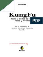 Kung Fu Teoria Y Practica Del Estilo Clasico Y Moderno