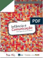 Infância e Comunicacao - uma agenda para o Brasil
