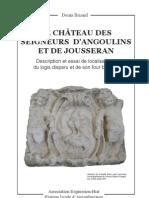 Le château des seigneurs d'Angoulins et de Jousseran (Description et essai de localisation du logis disparu et de son four banal)