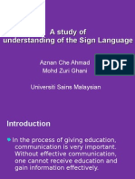 A Study of Understanding of the Sign Language